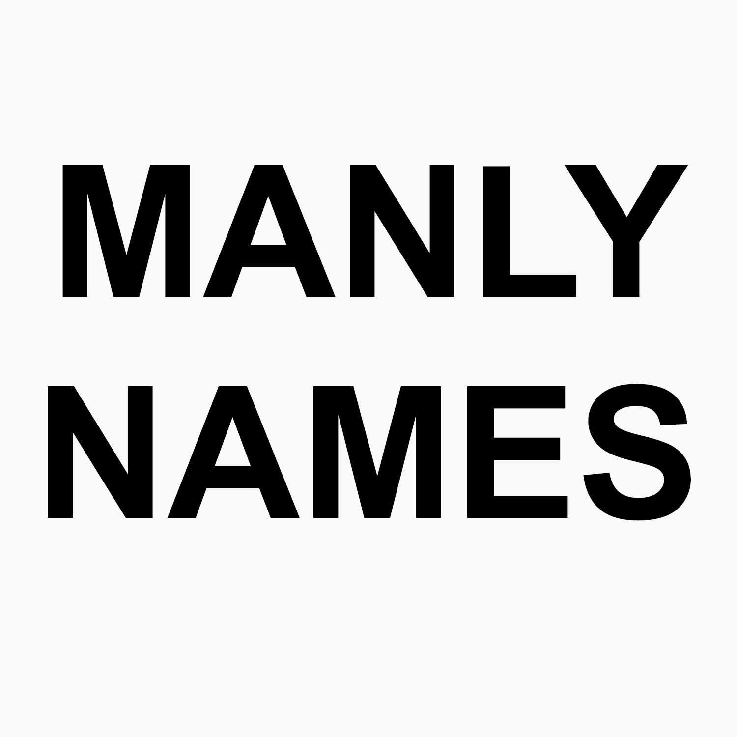 THE MANLY NAME GENERATOR